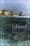 Island: A Story of Love and Death in a New Land by Penelope Todd